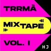 Mixtape Vol.1 by Trrmà