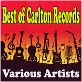 Best of Carlton Records by Various Artists