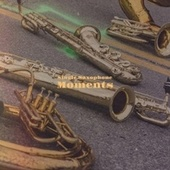 Single Saxophone Moments by Various Artists