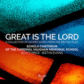 Great is the Lord by Schola Cantorum of the Cardinal Vaughan Memorial School