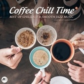 Coffee Chill Time Vol.7 (Best of Chillout & Smooth Jazz Music) von Various Artists