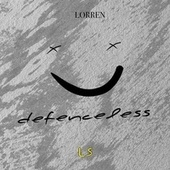 Defenceless by Lorren
