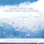 Total Chill-Out by Various Artists