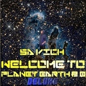 Welcome To Planet Earth 2.0 (Deluxe) by Sa Vich