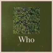 Who von Various Artists