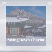 Swing Down Chariot de Various Artists