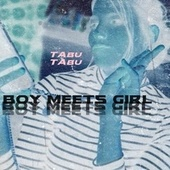 Tabu Tabu by Boy Meets Girl