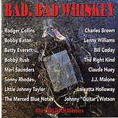 Bad, Bad Whiskey by Various Artists