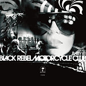 Baby 81 von Black Rebel Motorcycle Club
