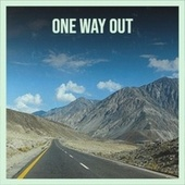One Way Out de Various Artists