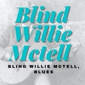 Blind Willie Mctell, Blues von Blind Willie McTell