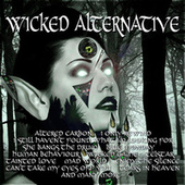 Wicked Alternative by Various Artists