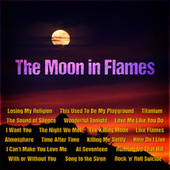 The Moon in Flames by Various Artists