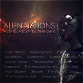 Alien Nations – Alternative TV Themes by TV Themes