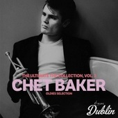 Oldies Selection: The Ultimate the Collection, Vol. 3 by Chet Baker