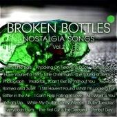 Broken Bottles – Nostalgia Songs Vol. 2 by Various Artists