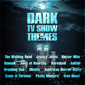 Dark TV Show Themes by TV Themes