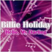 Hello, My Darling de Billie Holiday