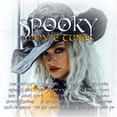 Spooky Movie Tunes by Various Artists