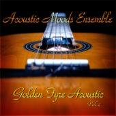 Golden Fyre Acoustic Vol. 4 by Acoustic Moods Ensemble
