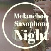Melancholy Saxophone Night de Various Artists