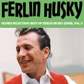 Oldies Selection: Best of Ferlin Husky (2019), Vol. 2 by Ferlin Husky
