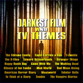 Darkest Film and TV Themes by Various Artists
