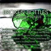 Broken Bottles – Nostalgia Songs Vol. 1 by Various Artists