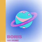 Go Home de Boris