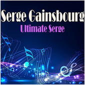 Ultimate Serge de Serge Gainsbourg