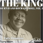 Oldies Selection: The King of R'n'b and Rock and Roll, Vol. 1 by Fats Domino