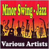 Minor Swing - Jazz fra Various Artists