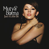 Just a Little Bit by Mutya Buena