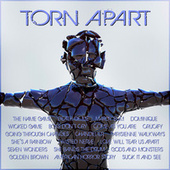 Torn Apart by Various Artists
