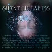 Silent Lullabies by Various Artists