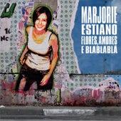 Flores, Amores E Blablablá von Marjorie Estiano