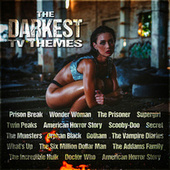 The Darkest TV Themes by Various Artists
