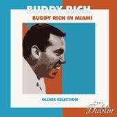 Oldies Selection: Buddy Rich in Miami von Buddy Rich