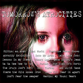 Tomorrow's Atrocities by Various Artists
