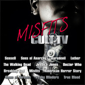 Misfits – Cult TV by TV Themes