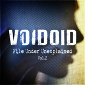 Filed Under Unexplained Vol. 2 by Voidoid