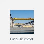 Final Trumpet de Various Artists