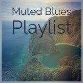 Muted Blues Playlist de Various Artists