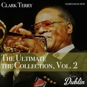 Oldies Selection: Clark Terry - The Ultimate the Collection, Vol. 2 von Clark Terry