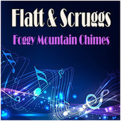 Foggy Mountain Chimes de Flatt and Scruggs