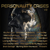 Personality Crises V2 by Various Artists