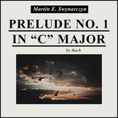 Prelude No. 1 In C Major by Martín E. Swynarczyn