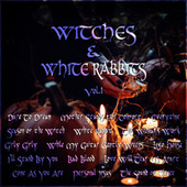 Witches and White Rabbits Vol. 1 by Various Artists