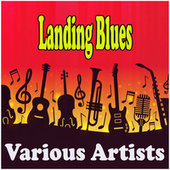 Landing Blues - Greatest Blues fra Various Artists