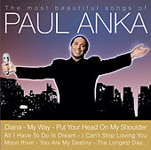 The Most Beautiful Songs Of Paul Anka von Paul Anka